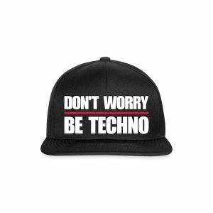 don't worry be techno - Cap - Snapback Cap
