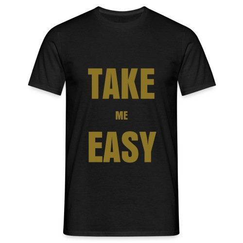 Take Me Easy - T-shirt Homme