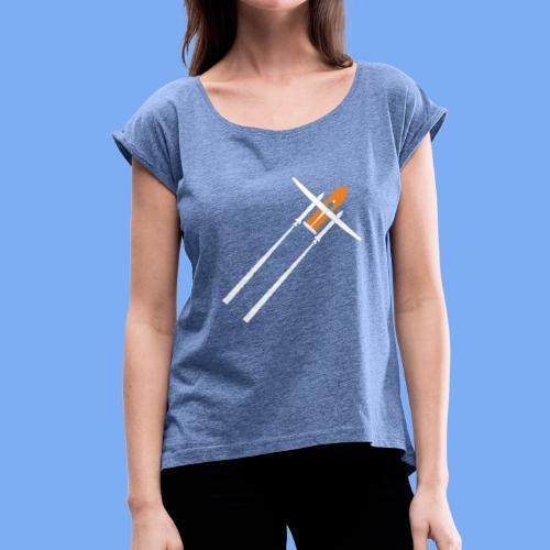 Raketenstart - Women's T-Shirt with rolled up sleeves