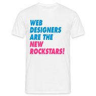 T-shirts ~ Mannen T-shirt ~ Web Designers Are The New Rockstars!
