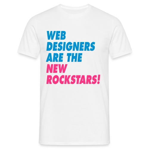 Web Designers Are The New Rockstars! - Mannen T-shirt