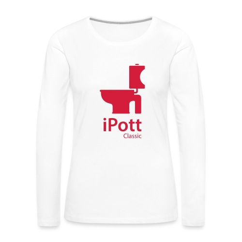 iPott Classic für Frauen | Langarm-Shirt- Flexdruck - Frauen Premium Langarmshirt
