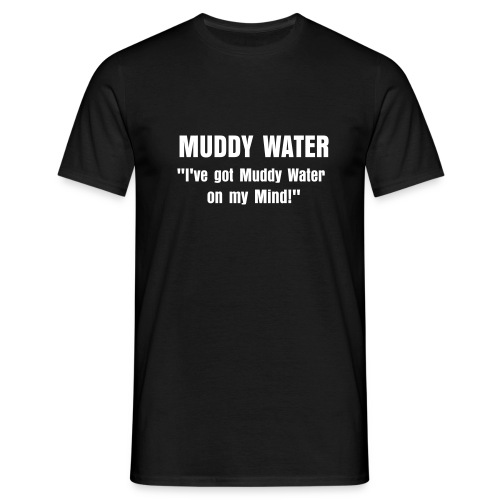 Snakewater Muddy Water - Men's T-Shirt