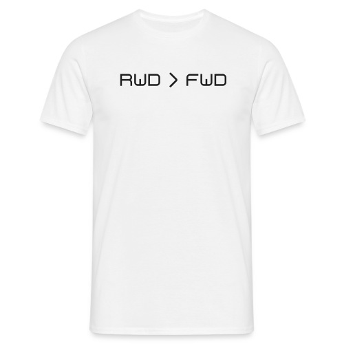 RWD owned FWD! - Männer T-Shirt