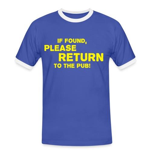 If Found Please Return To The Pub - Men's Ringer Shirt