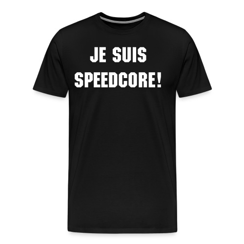 Je suis speedcore! - Men's Premium T-Shirt
