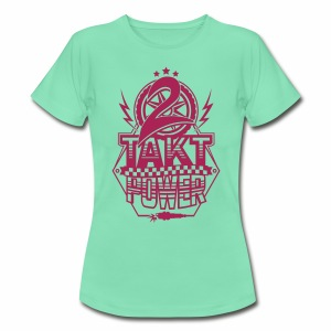2-Takt-Power / Zweitakt Power - Women's T-Shirt