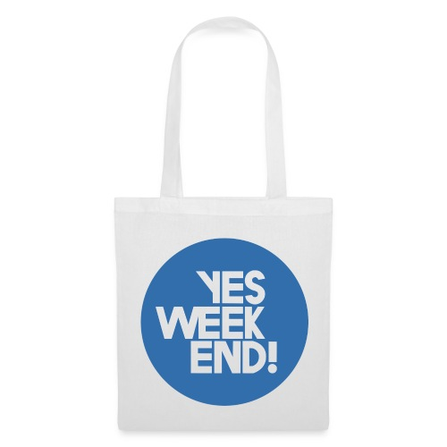 Sac en tissu Yes Week End - Tote Bag