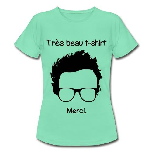 Très beau t-shirt - T-shirt Femme