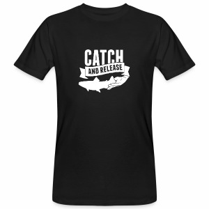 Catch and Release | Männer T-Shirt | BIO - Männer Bio-T-Shirt
