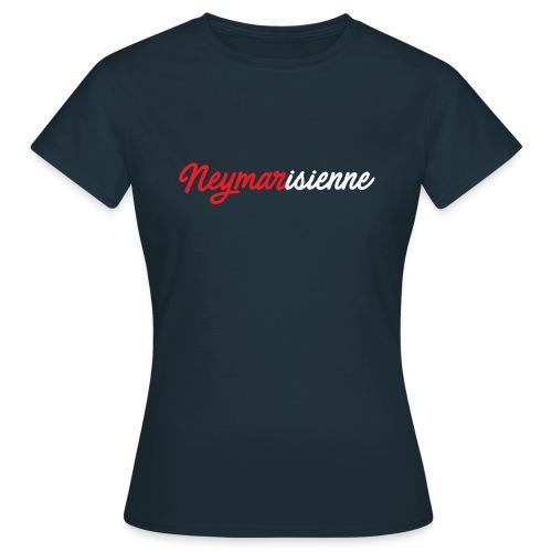 T-shirt Femme Neymarisienne - T-shirt Femme