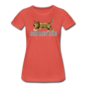 run baby run! - Women's Premium T-Shirt
