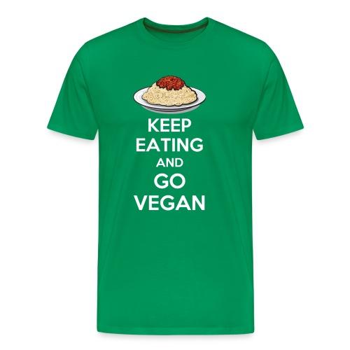 Keep eating and go vegan premium t-shirt - Maglietta Premium da uomo