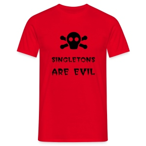 Singletons Are Evil - Men's T-Shirt