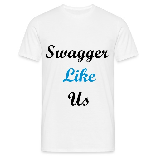 Swagger Like Us T-shirt  - Men's T-Shirt