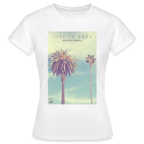 LIFE IS GOOD LADY SHIRT - Frauen T-Shirt