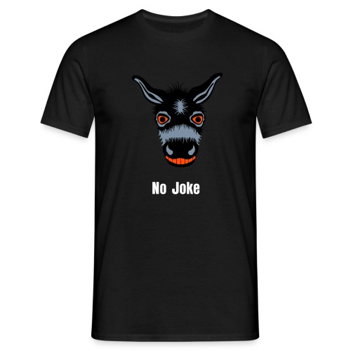No Joke - Men's T-Shirt