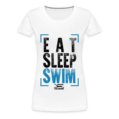 Eat,Sleep,Swim - The Girl-Tee - Frauen Premium T-Shirt