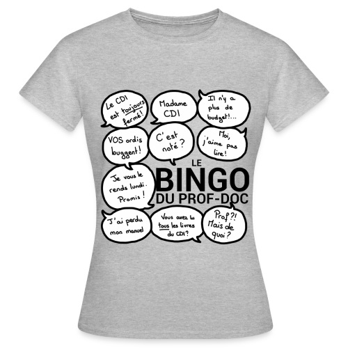 Tee-shirt femme : Bingo du prof-doc - T-shirt Femme