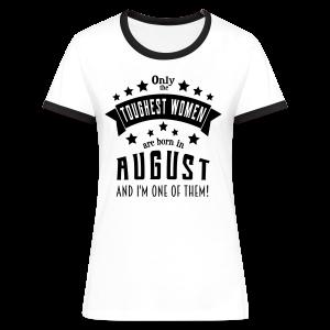 Geboren im August Frauen Geburtstag T-Shirts