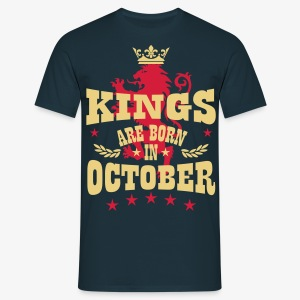 Kings are born in October King Lion Löwe T-Shirt - Männer T-Shirt