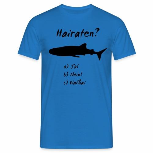 Hairaten? - Men's T-Shirt