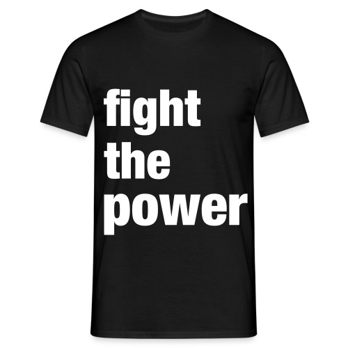 Fight the power - T-shirt Homme