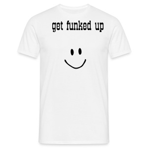 Get Funked girls T-Shirt - Men's T-Shirt