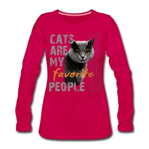 cats are my favorite people - Frauen Premium Langarmshirt