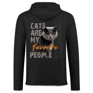 cats are my favorite people - Leichtes Kapuzensweatshirt Unisex