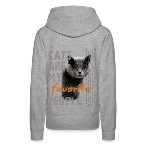 cats are my favorite people - Frauen Premium Hoodie