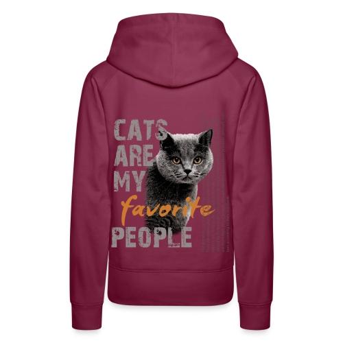 cats are my favorite people - Frauen Premium Hoodie