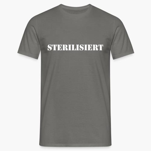 kastriert - Männer T-Shirt