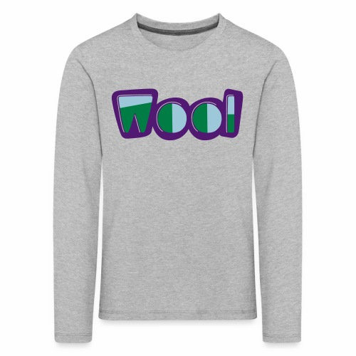 Wool (Liverpool Slang) Children's Long Sleeve T-Shirt - Kids' Premium Longsleeve Shirt