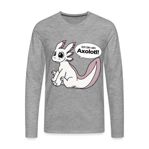 Ich bin ein Axolotl Weißling Männer Langarm-Shirt - Männer Premium Langarmshirt