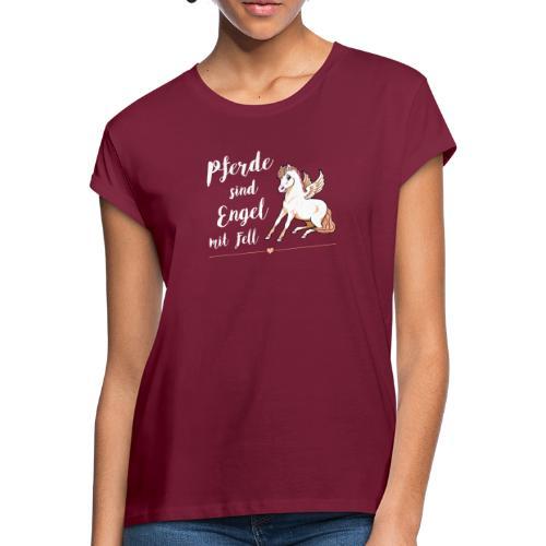 Pferde sind Engel - Shirt weit - Frauen Oversize T-Shirt