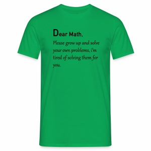 Dear Math - Mannen T-shirt
