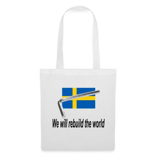 On va reconstruire le monde - We will rebuid the world - Tote Bag