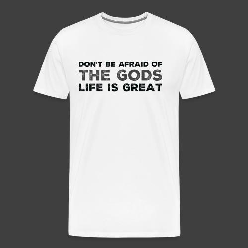 Don't Be Afraid - Premium-T-shirt herr