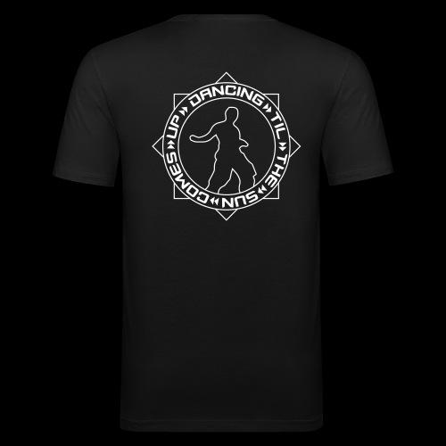 Supporter Slim Fit Shirt DANCING TIL THE SUN COMES UP - Men's Slim Fit T-Shirt