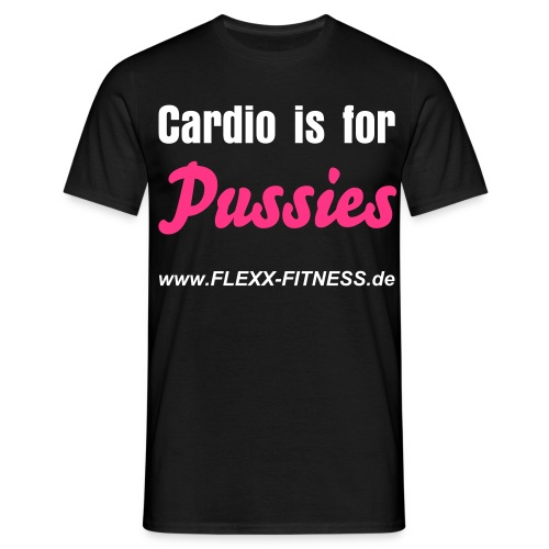 Cardio is for Pussies Black - Männer T-Shirt