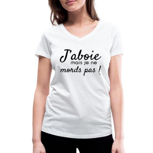 "T-shirt Femme ""J'aboie mais je ne mords pas"" - T-shirt bio col V Stanley & Stella Femme"