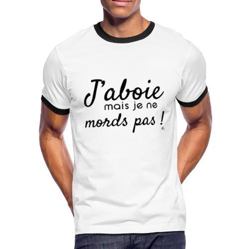 """T-shirt Homme """"J'aboie mais je ne mords pas"""" - T-shirt contrasté Homme"""