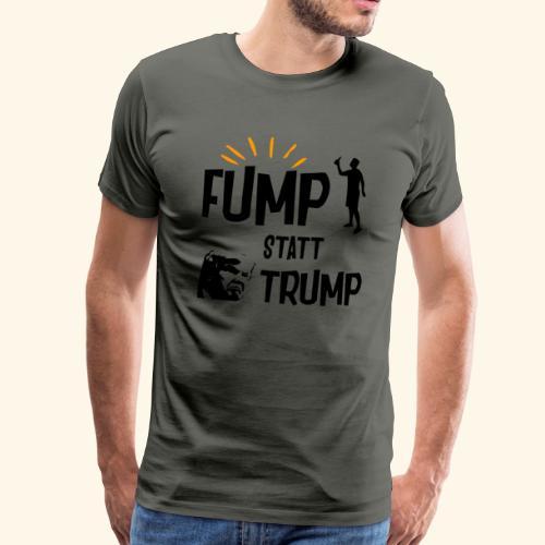 Fump statt Trump - Männer Premium T-Shirt