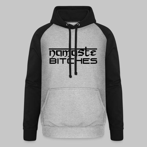 Namaste Bitches 01 Hoodie school (m) grey/black - Unisex Baseball Hoodie