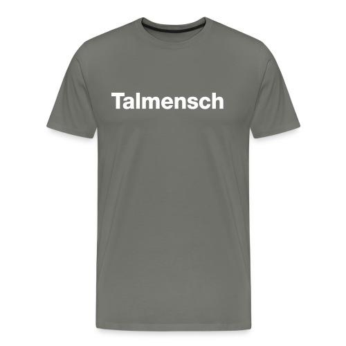 Talmensch für Ihn - Männer Premium T-Shirt