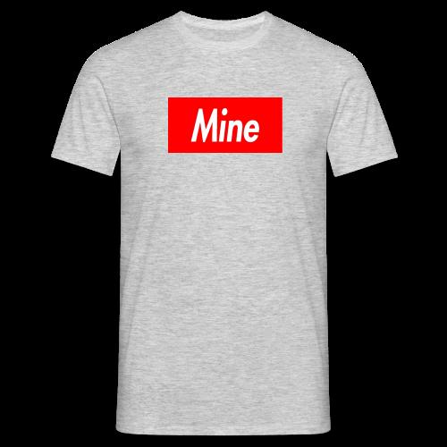 Mine - Men's T-Shirt