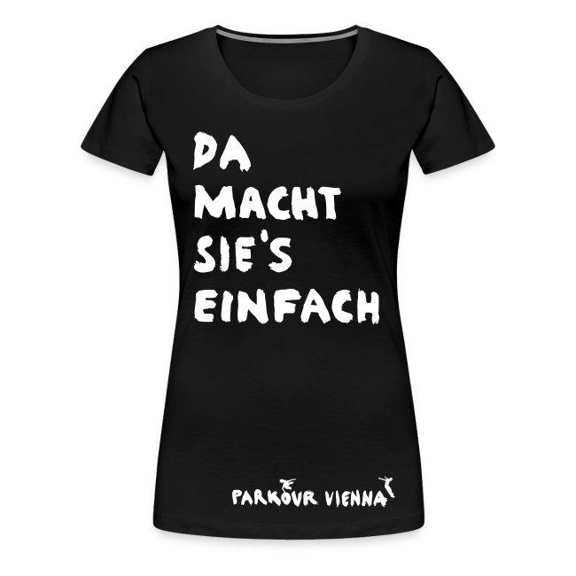 Da macht sie's - T-Shirt (weiss)