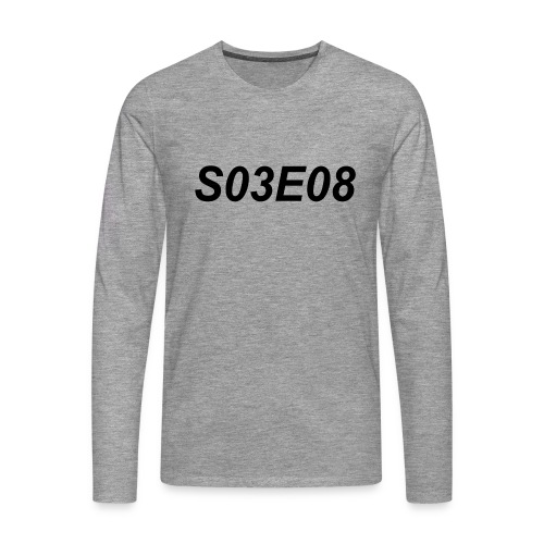 S03E08 Tribute Shirt - long sleeve - black text - Men's Premium Longsleeve Shirt