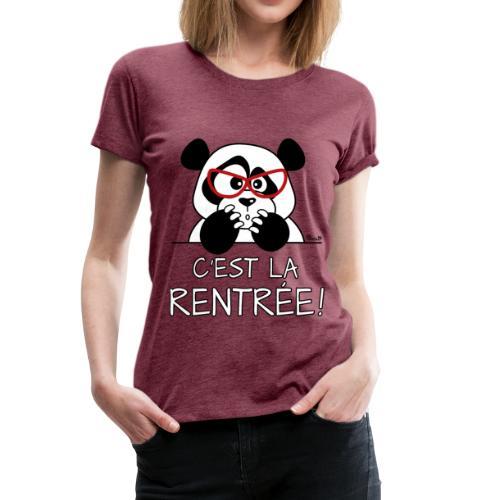 T-shirt P Femme Panda désespéré, C'est la Rentrée! - T-shirt Premium Femme